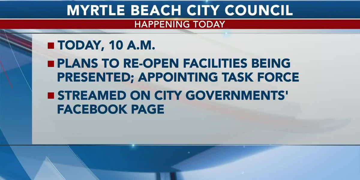 Myrtle Beach leaders to talk reopening some city facilities