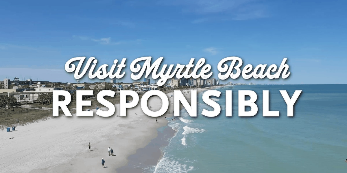 Myrtle Beach Chamber leaders launch campaign asking tourists to 'Visit Responsibly'