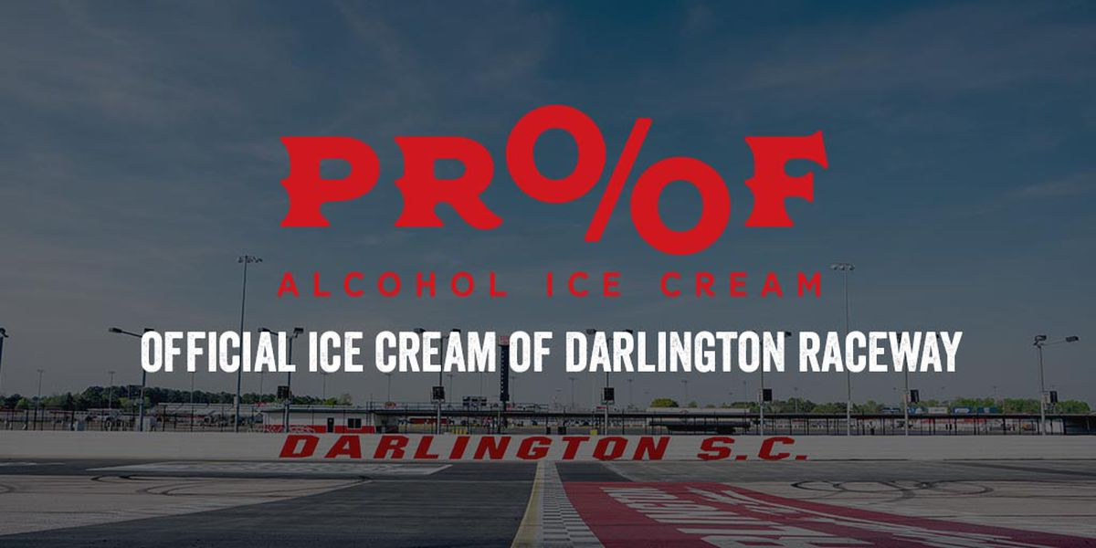 Darlington Raceway announces partnership with PROOF Alcohol Ice Cream