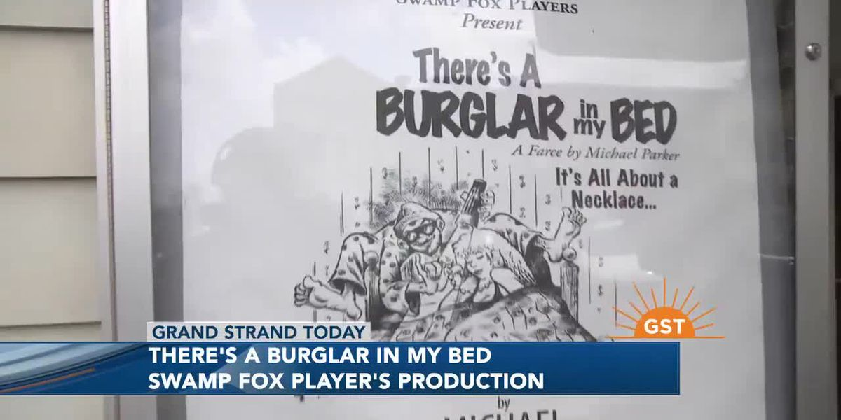 Swamp Fox Players present 'There's a Burglar in My Bed'