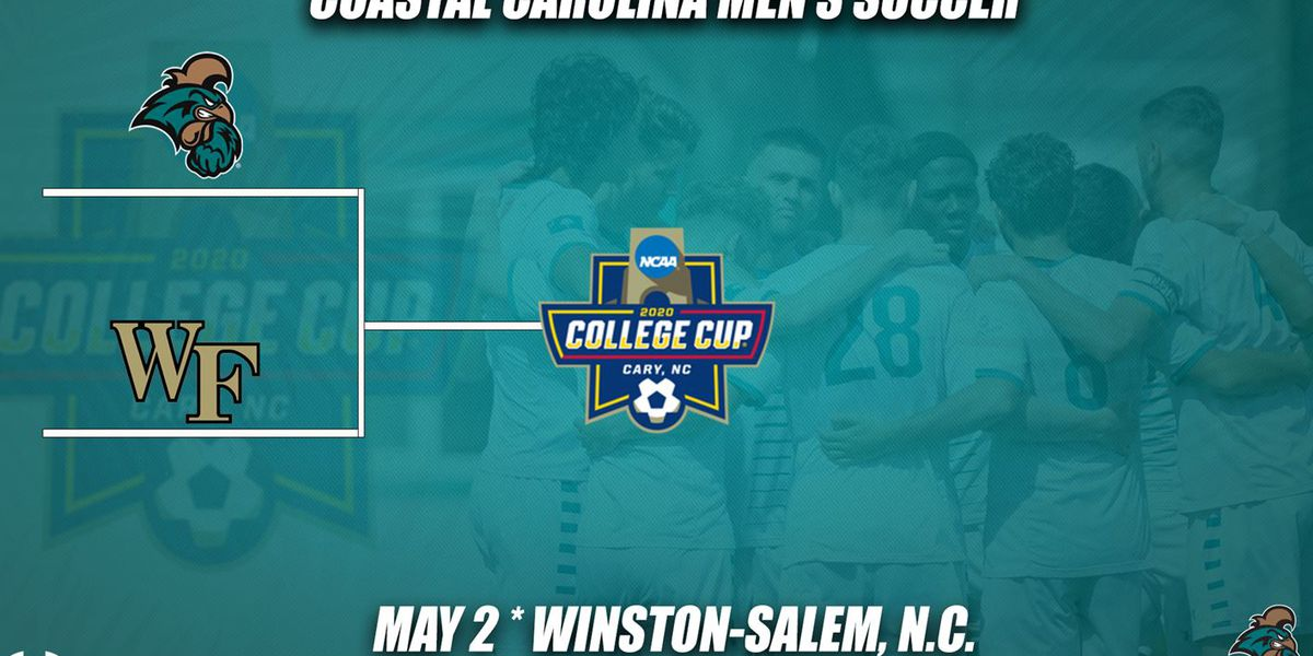 No. 25 CCU Men's Soccer opens NCAA Tournament at No. 5 Wake Forest