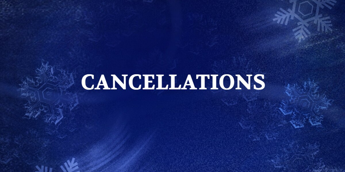 Cancellations announced ahead of winter weather this weekend