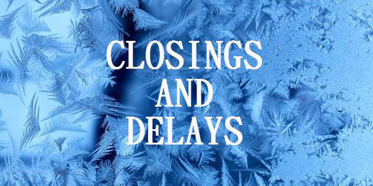 LIST: Closings and cancellations in our area due to weather