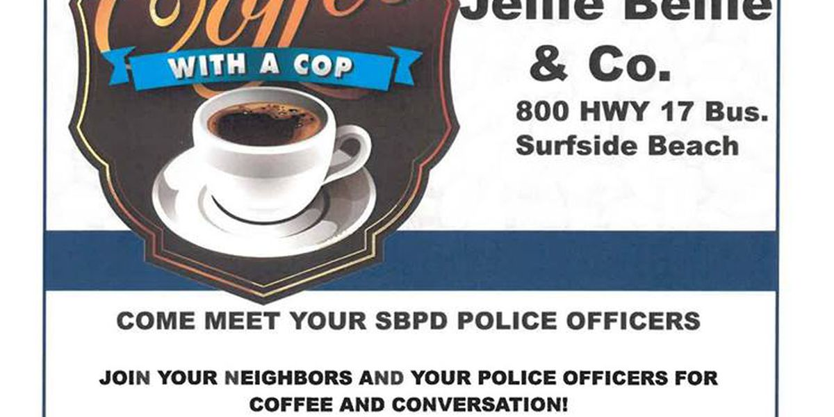 Surfside Beach Police hosting 'Coffee with a Cop' this Saturday