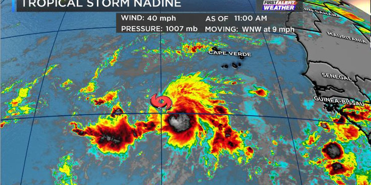 FIRST ALERT: Tropical Storm Nadine forms in the Atlantic