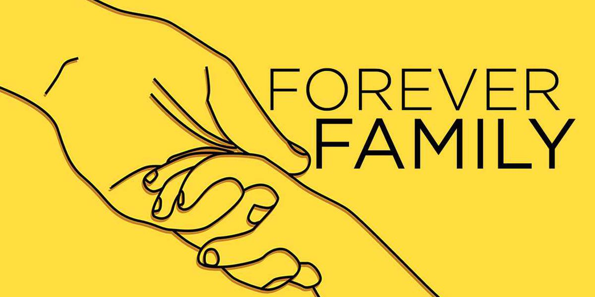 Find out how to become a 'Forever Family'