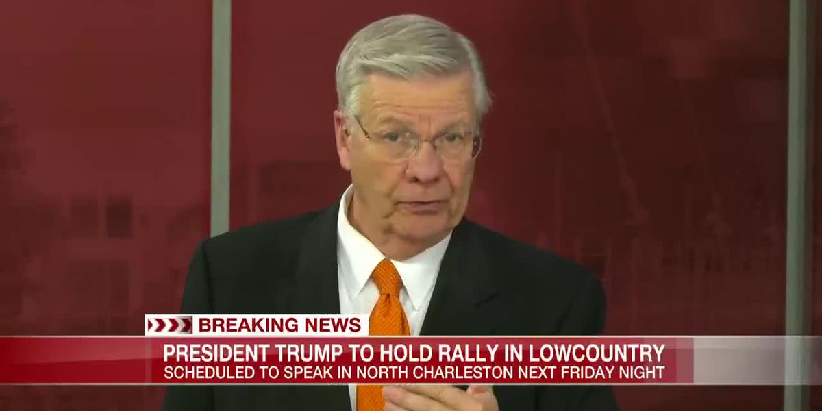 VIDEO: President Donald Trump to host rally in North Charleston next Friday